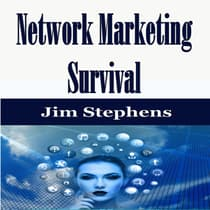 Network Marketing Survival by Jim Stephens audiobook