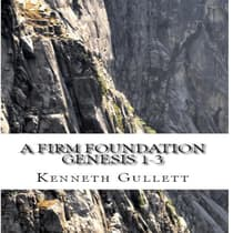 A Firm Foundation by Kenneth Gullett audiobook