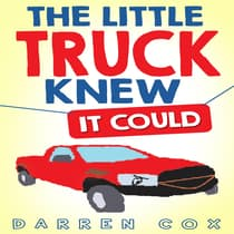 The Little Truck Knew It Could by Darren Cox audiobook