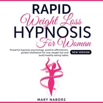 Rapid Weight Loss Hypnosis For Woman by Mary Nabors audiobook