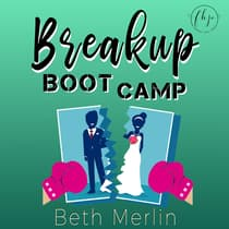 Breakup Boot Camp by Beth Merlin audiobook