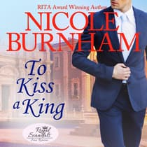To Kiss a King by Nicole Burnham audiobook