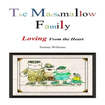 The Marshmallow Family by Tammy Williams audiobook