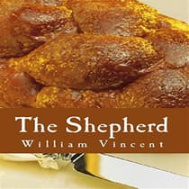 The Shepherd by William Vincent audiobook