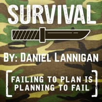 Survival - Failing To Plan Is Planning To Fail by Daniel Lannigan audiobook