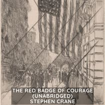 The Red Badge of Courage (Unabridged) by Stephen Crane audiobook