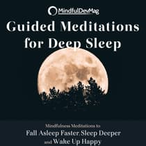 Guided Meditations for Deep Sleep by MindfulDevMag  audiobook