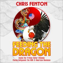 Feeding the Dragon by Chris Fenton audiobook