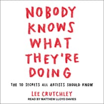 Nobody Knows What They're Doing by Lee Crutchley audiobook