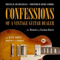 Confessions of a Vintage Guitar Dealer by Norman Harris audiobook