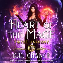 Heart of the Mage by D.D. Chance audiobook
