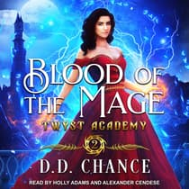 Blood of the Mage by D.D. Chance audiobook