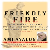 Friendly Fire by Ami Ayalon audiobook