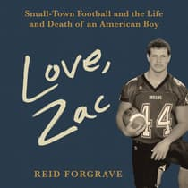 Love, Zac by Reid Forgrave audiobook
