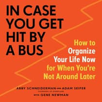 In Case You Get Hit by a Bus by Abby Schneiderman audiobook