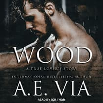 Wood by A.E. Via audiobook