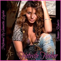 The Hotwife Hooker by Thomas Roberts audiobook