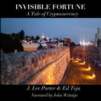 Invisible Fortune by Ed Teja audiobook