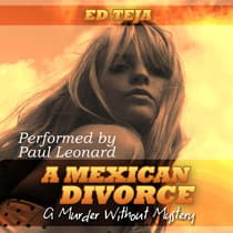 A Mexican Divorce by Ed Teja audiobook