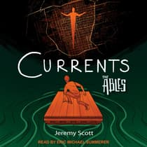 Currents by Jeremy Scott audiobook