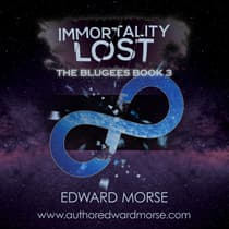 Immortality Lost by Edward Morse audiobook