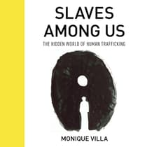 Slaves Among Us by Monique Villa audiobook