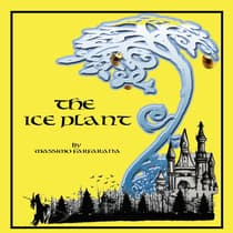 The Ice Plant by Massimo Farfarana audiobook