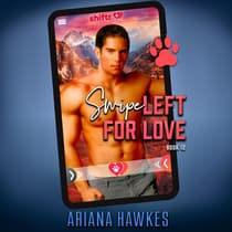 Shiftr: Swipe Left for Love (Connor & Lauren) by Ariana Hawkes audiobook
