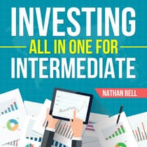 Investing All in One for Intermediate by Nathan Bell audiobook