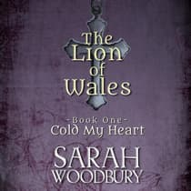 Cold My Heart by Sarah Woodbury audiobook