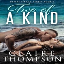 Two of a Kind by Claire Thompson audiobook