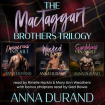 The MacTaggart Brothers Trilogy by Anna Durand audiobook