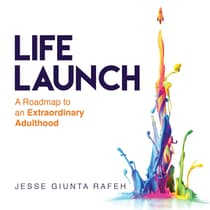 Life Launch by Jesse Giunta Rafeh audiobook