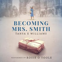 Becoming Mrs. Smith by Tanya E Williams audiobook