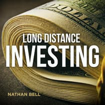 Long Distance Investing by Nathan Bell audiobook