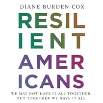 Resilient Americans by Diane Burden Cox audiobook