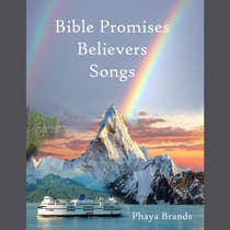 Bible Promises Believers Songs by PHAYA BRANDS audiobook