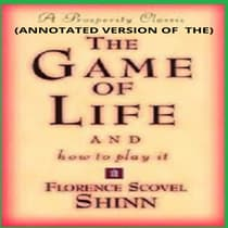 The Game of Life and How to Play It (Annotated) by Florence Scovel Shinn audiobook