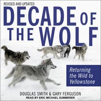 Decade of the Wolf, Revised and Updated by Douglas Smith audiobook