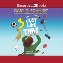 Just Like That by Gary D. Schmidt audiobook