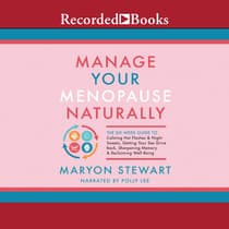 Manage Your Menopause Naturally by Maryon Stewart audiobook