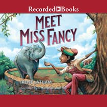 Meet Miss Fancy by Irene Latham audiobook