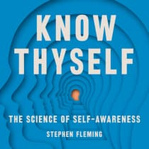 Know Thyself by Stephen Fleming audiobook