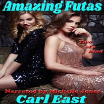Amazing Futas by Carl East audiobook