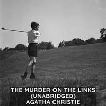 The Murder on the Links (Unabridged) by Agatha Christie audiobook