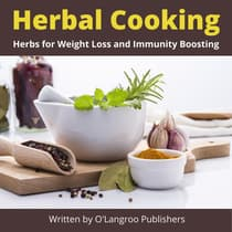Herbal Cooking by O'Langroo Publishers audiobook