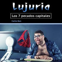 Lujuria by Carlos Ruiz audiobook