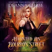 Haunted on Bourbon Street by Deanna Chase audiobook