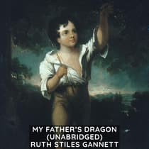 My Father's Dragon (Unabridged) by Ruth Stiles Gannett audiobook