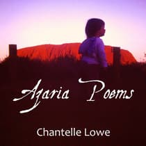 Azaria Poems by Chantelle Lowe audiobook